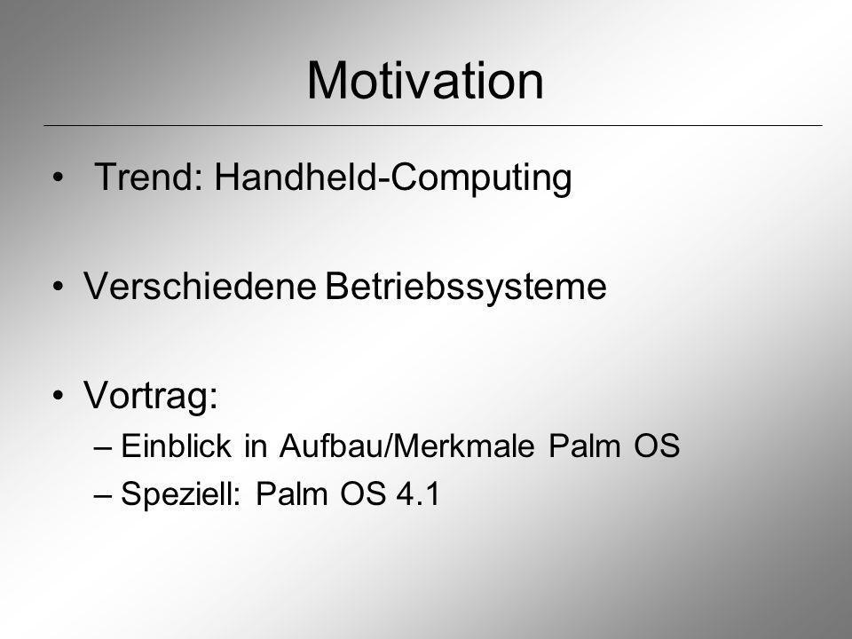 Inhalt Einführung Schnittstellen / Kommunikation Palm OS Architektur Hardware-Überblick
