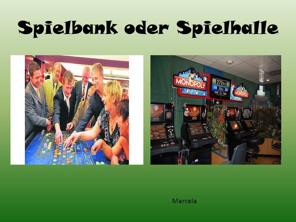 Spielbank oder Spielhalle Marcela