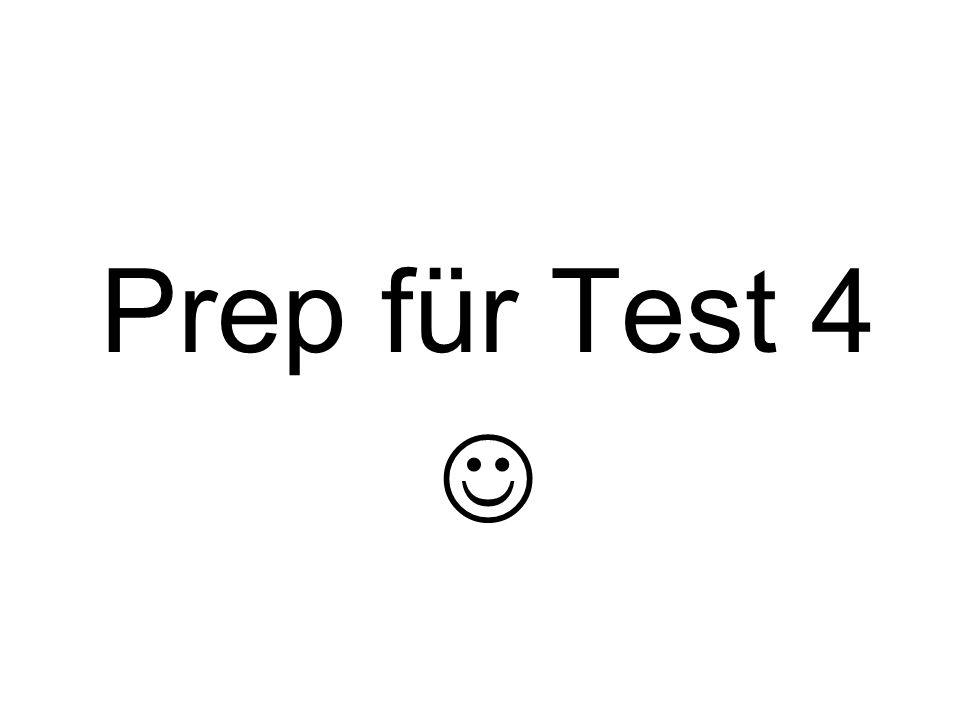 Prep für Test 4