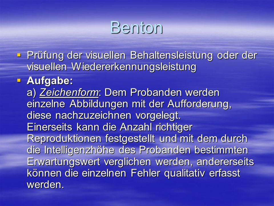 Benton Prüfung der visuellen Behaltensleistung oder der visuellen Wiedererkennungsleistung Prüfung der visuellen Behaltensleistung oder der visuellen