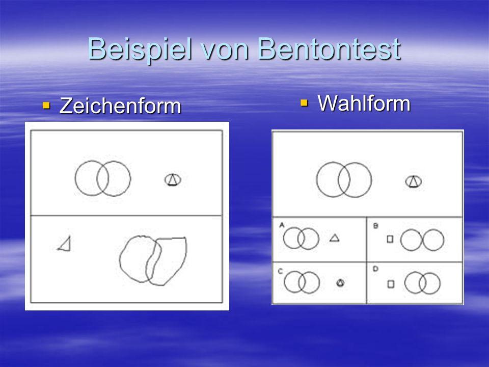Beispiel von Bentontest Zeichenform Zeichenform Wahlform Wahlform