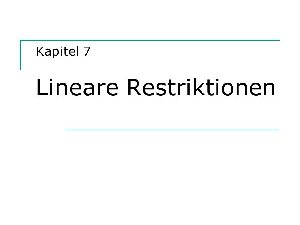 Hackl, Einführung in die Ökonometrie (7) 22 Lagrange-Multiplier-Test Teststatistik des LM-Tests R e 2 : Bestimmtheitsmaß der Regression der restringierten Residuen e R auf X 1.
