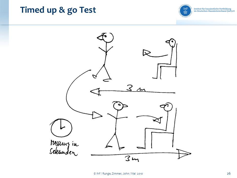© IhF / Runge, Zimmer, John / Mai 2010 26 Timed up & go Test