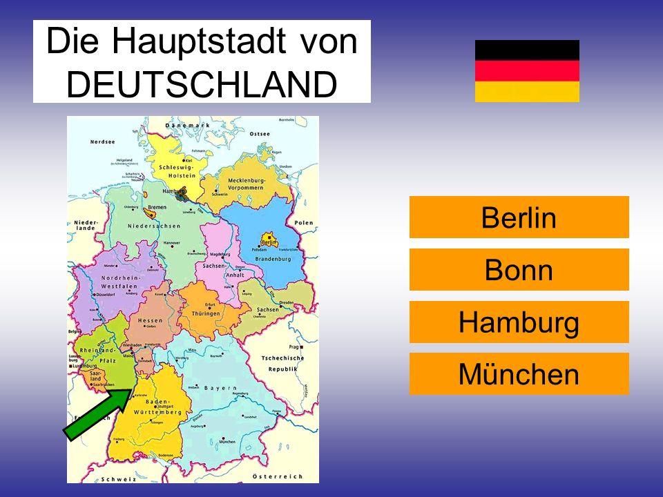 Die Hauptstadt von DEUTSCHLAND Berlin Bonn Hamburg München