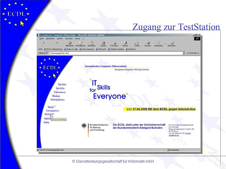 © Dienstleistungsgesellschaft für Informatik mbH Zugang zur TestStation