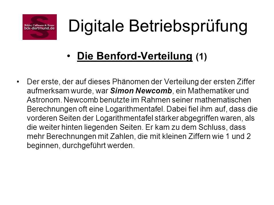 Digitale Betriebsprüfung Die Benford-Verteilung (1) Der erste, der auf dieses Phänomen der Verteilung der ersten Ziffer aufmerksam wurde, war Simon Ne