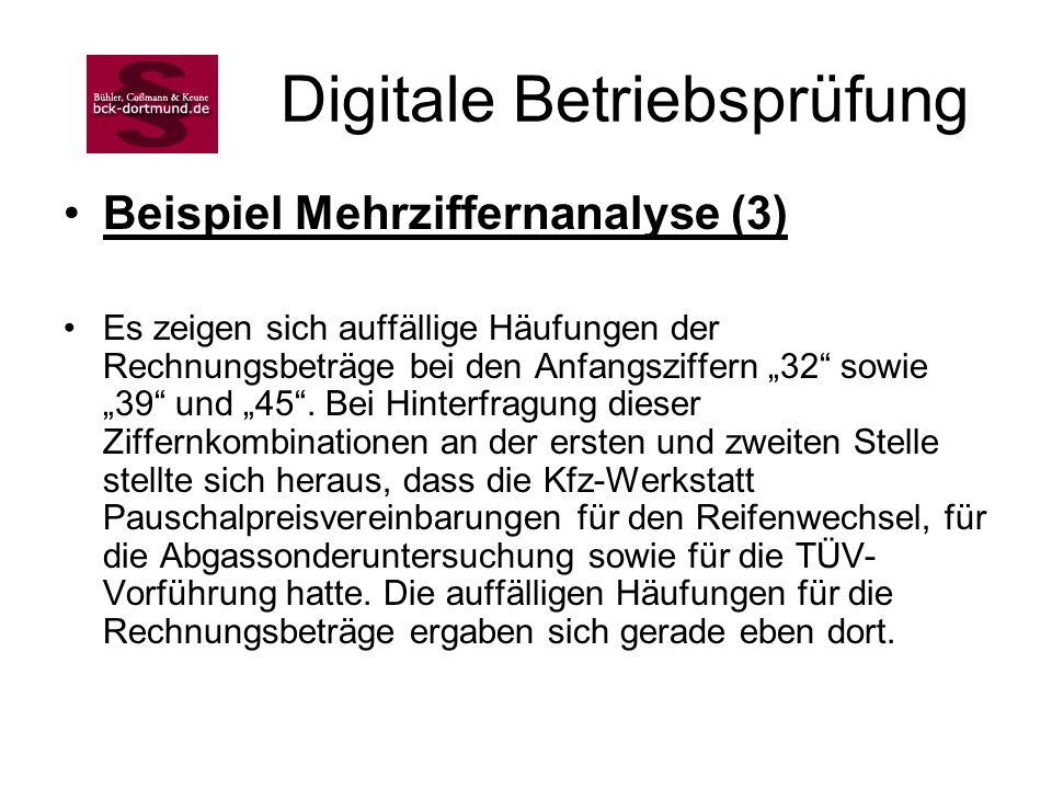 Digitale Betriebsprüfung Beispiel Mehrziffernanalyse (3) Es zeigen sich auffällige Häufungen der Rechnungsbeträge bei den Anfangsziffern 32 sowie 39 u