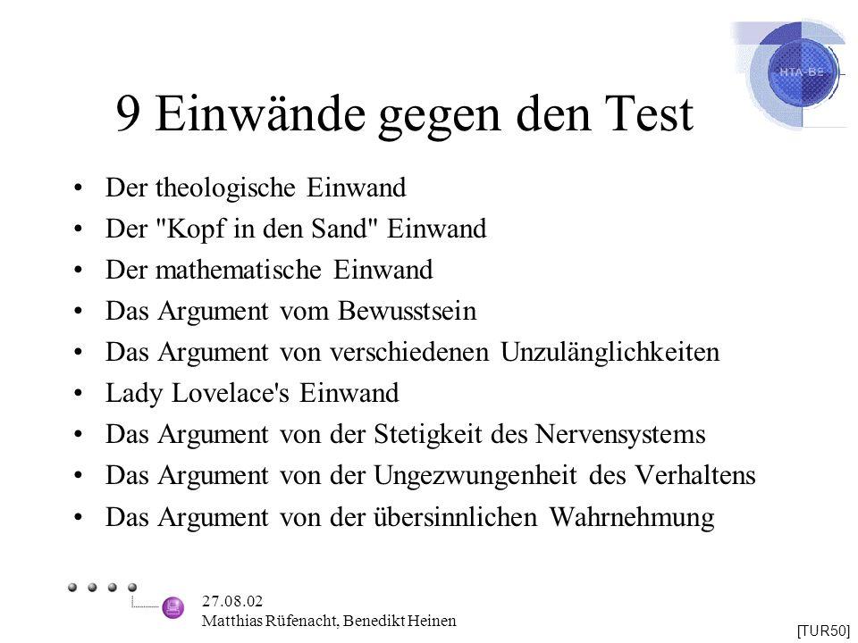 27.08.02 Matthias Rüfenacht, Benedikt Heinen 9 Einwände gegen den Test Der theologische Einwand Der