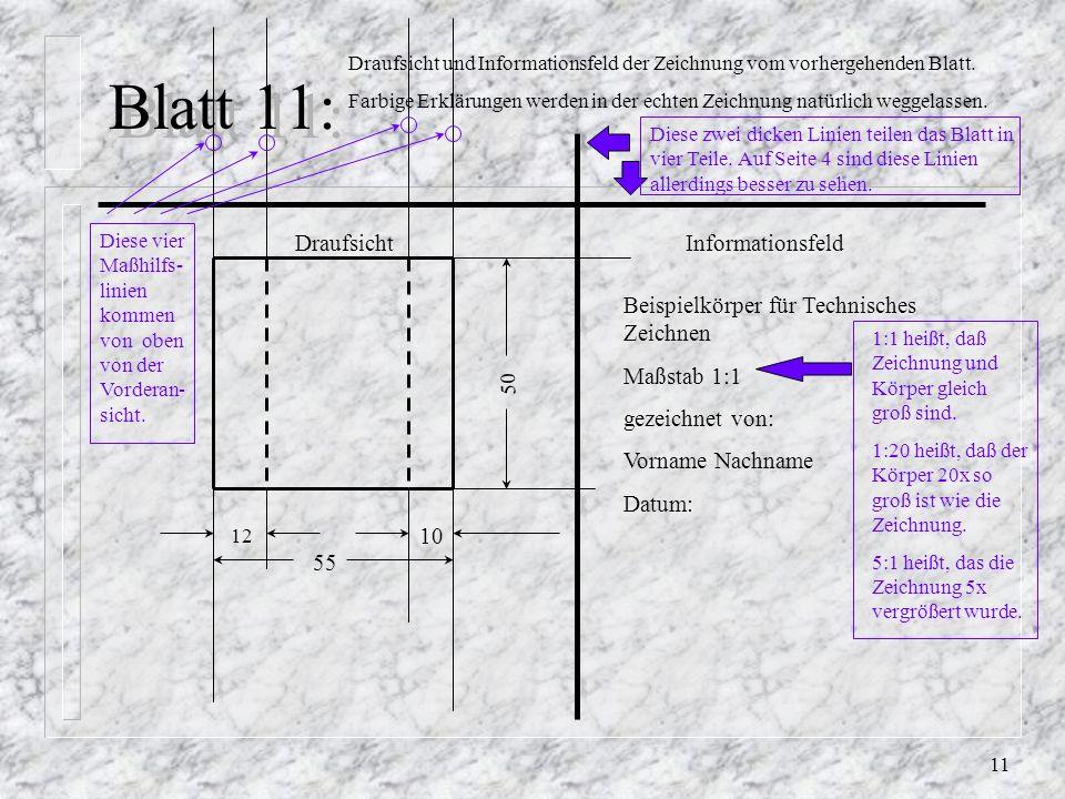 10 Blatt 10: 36 80 VorderansichtSeitenansicht (von links) 80 36 12 10 55 20 50 Die gestrichelte Linie hier ist eine unsichtbare Kante. Diese Linie ist