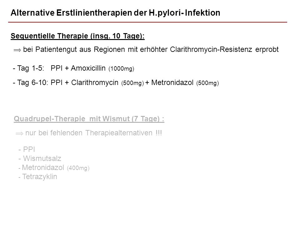 Alternative Erstlinientherapien der H.pylori- Infektion bei Patientengut aus Regionen mit erhöhter Clarithromycin-Resistenz erprobt Sequentielle Therapie (insg.