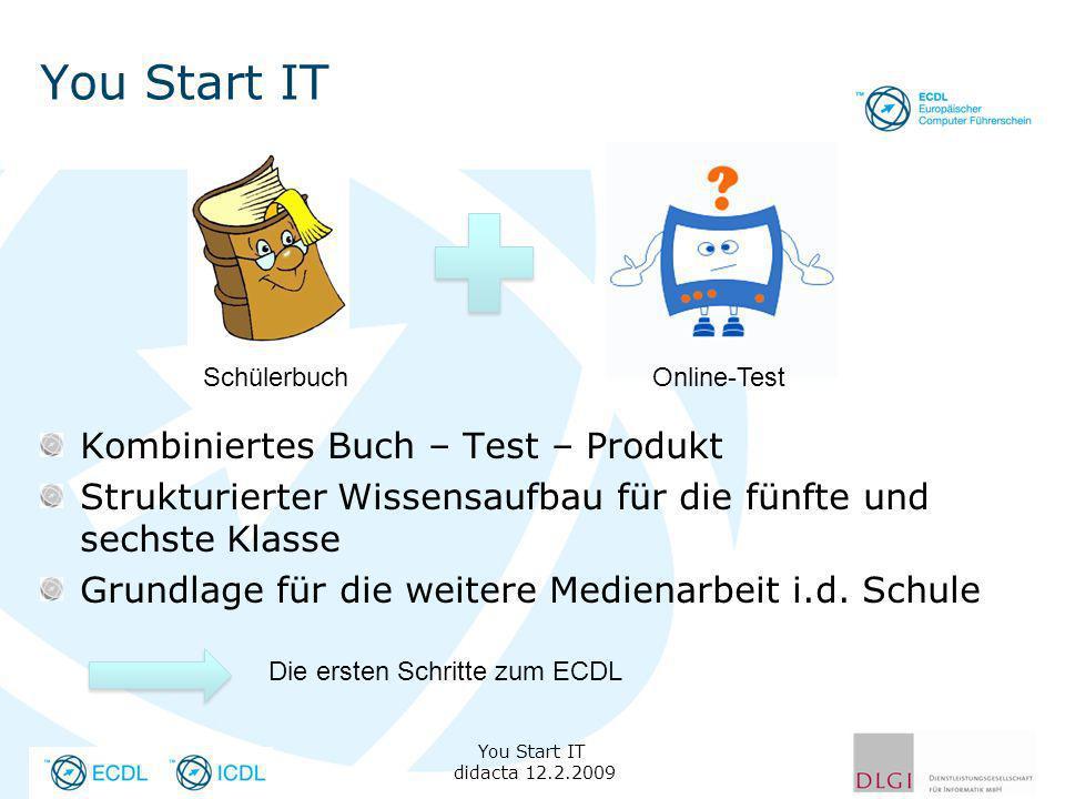 You Start IT Kombiniertes Buch – Test – Produkt Strukturierter Wissensaufbau für die fünfte und sechste Klasse Grundlage für die weitere Medienarbeit i.d.