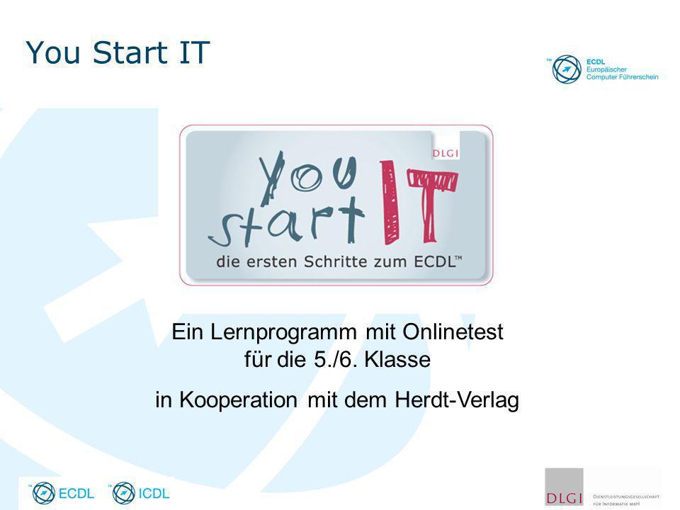 You Start IT Ein Lernprogramm mit Onlinetest für die 5./6. Klasse in Kooperation mit dem Herdt-Verlag