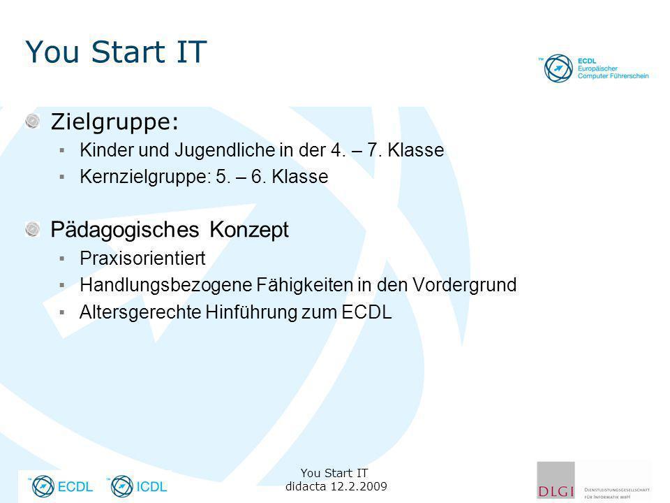You Start IT Zielgruppe: Kinder und Jugendliche in der 4.