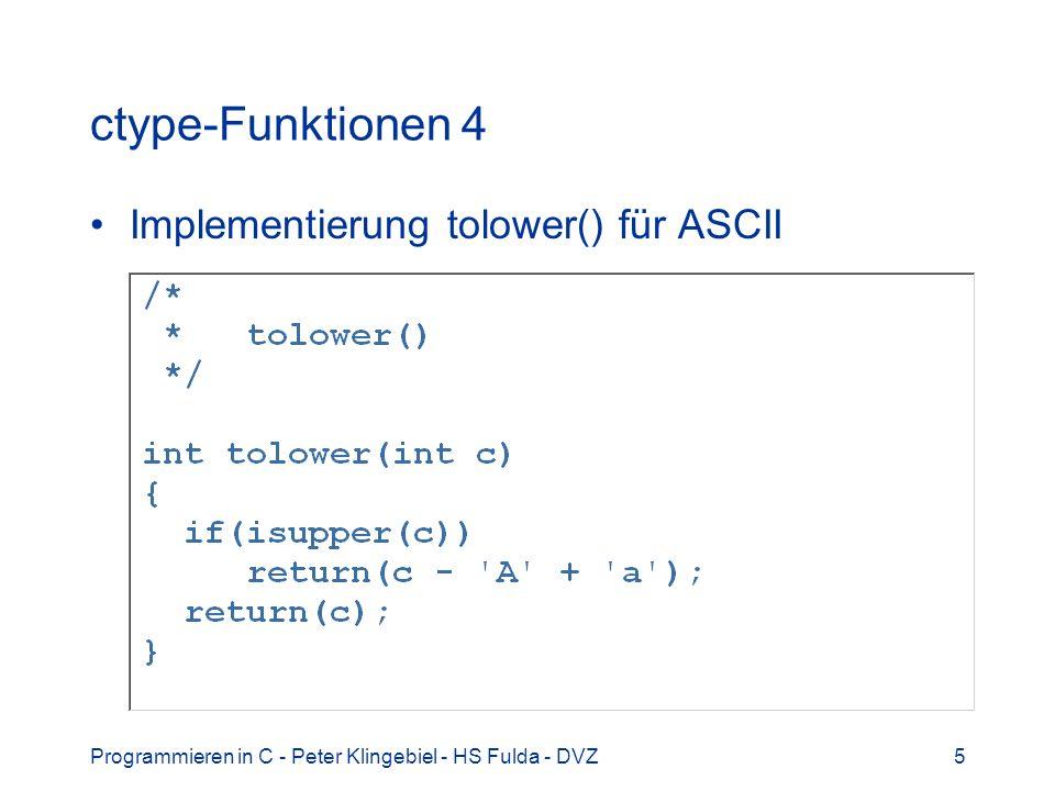 Programmieren in C - Peter Klingebiel - HS Fulda - DVZ16 Dynamischer Speicher 1 Funktionen zur Anforderung und Freigabe von dynamischem Speicher (Heap) #include Anforderung von Speicher: –void *malloc(size_t s) –s Bytes allozieren –return NULL bei Fehler, sonst Pointer auf Speicherbereich –void *calloc(size_t n, size_t s) –s * n Bytes allozieren und mit 0 initialisieren –return NULL bei Fehler, sonst Pointer auf Speicherbereich