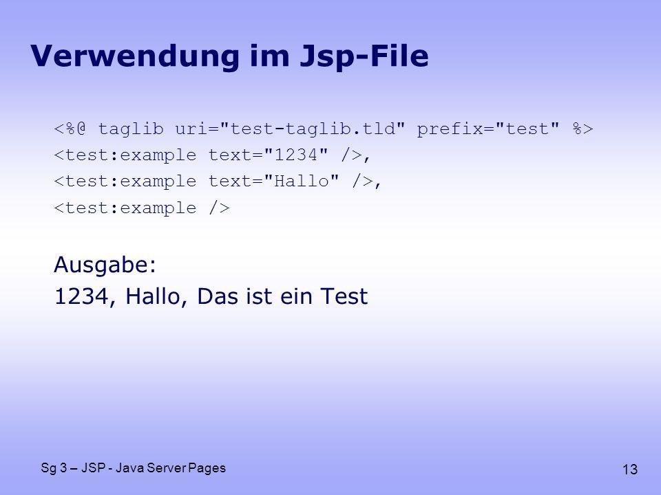 13 Sg 3 – JSP - Java Server Pages Verwendung im Jsp-File, Ausgabe: 1234, Hallo, Das ist ein Test