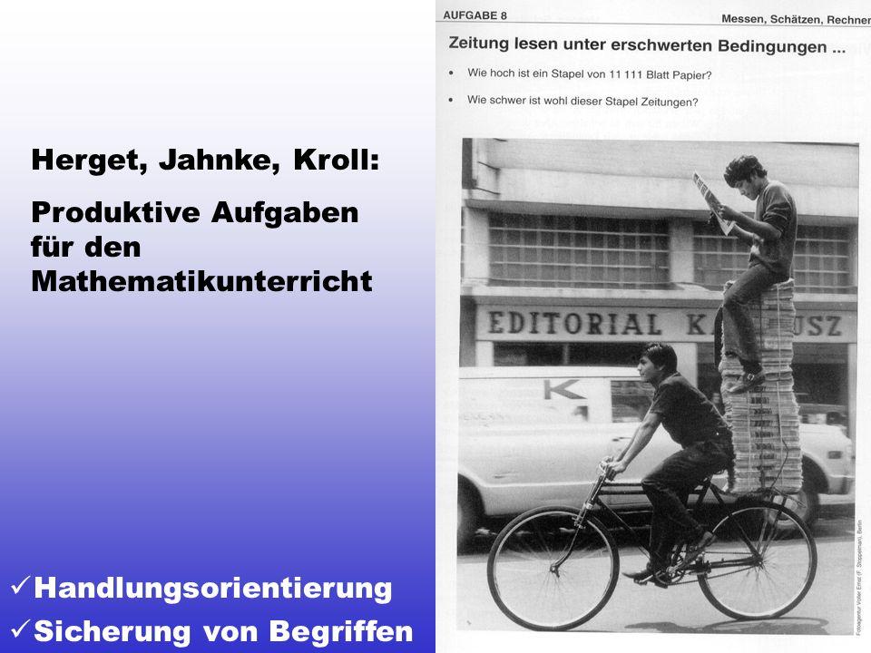 Sicherung von Begriffen Handlungsorientierung Herget, Jahnke, Kroll: Produktive Aufgaben für den Mathematikunterricht
