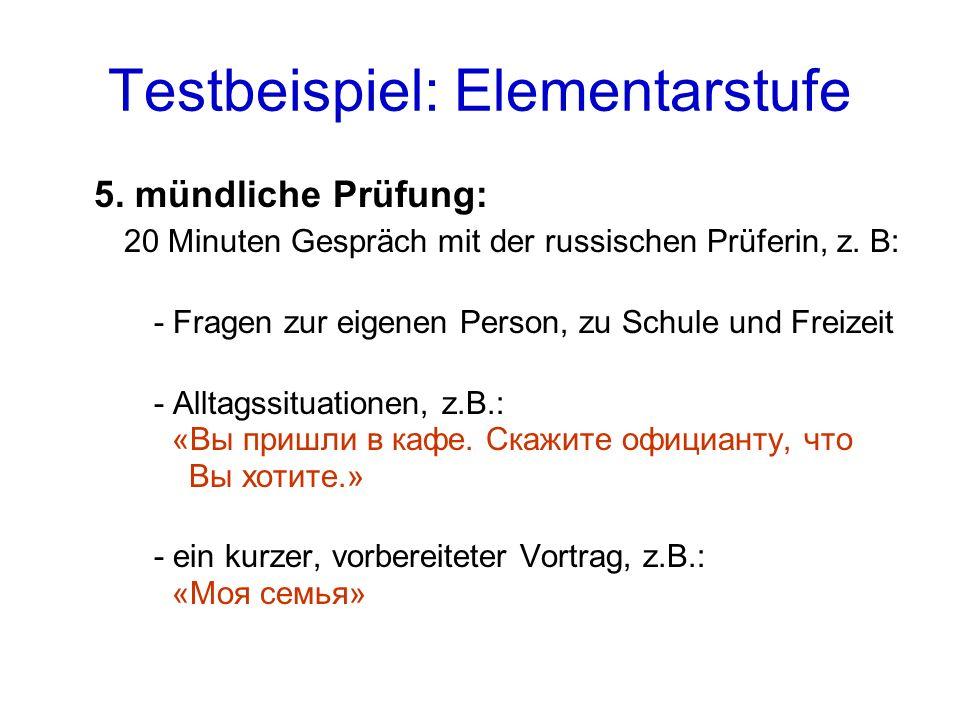 Testbeispiel: Elementarstufe 5.