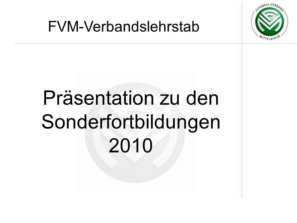 FVM-Verbandslehrstab Präsentation zu den Sonderfortbildungen 2010