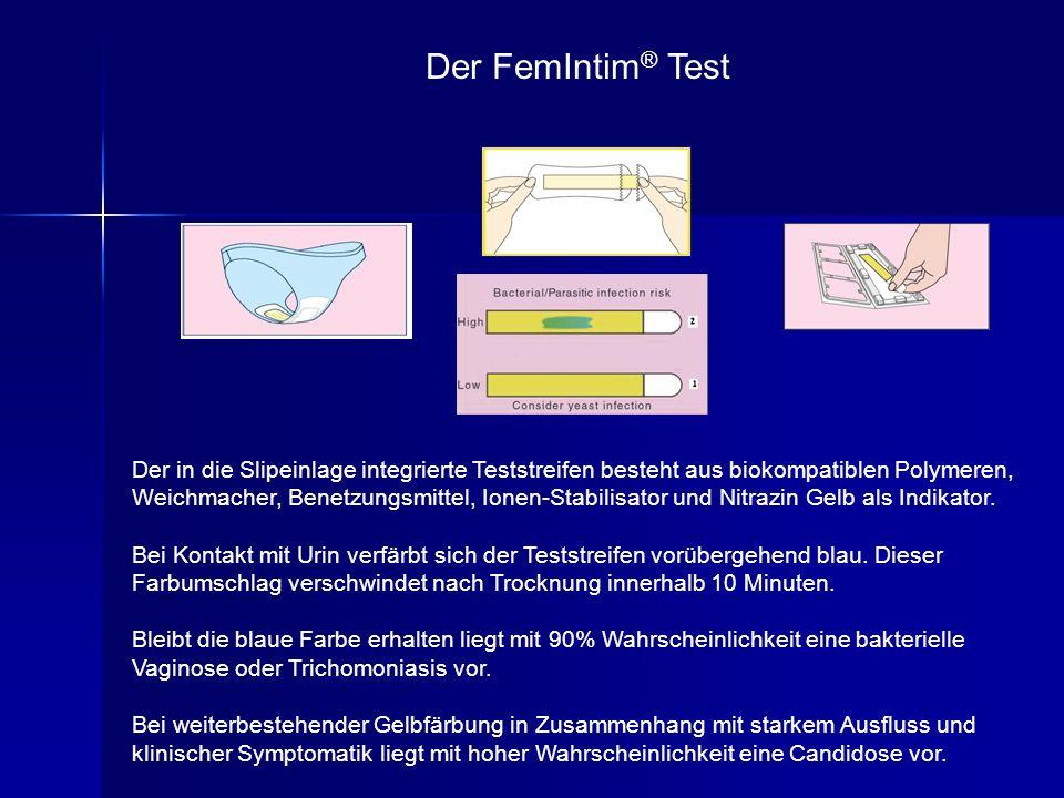Der FemIntim ® Test Der in die Slipeinlage integrierte Teststreifen besteht aus biokompatiblen Polymeren, Weichmacher, Benetzungsmittel, Ionen-Stabilisator und Nitrazin Gelb als Indikator.