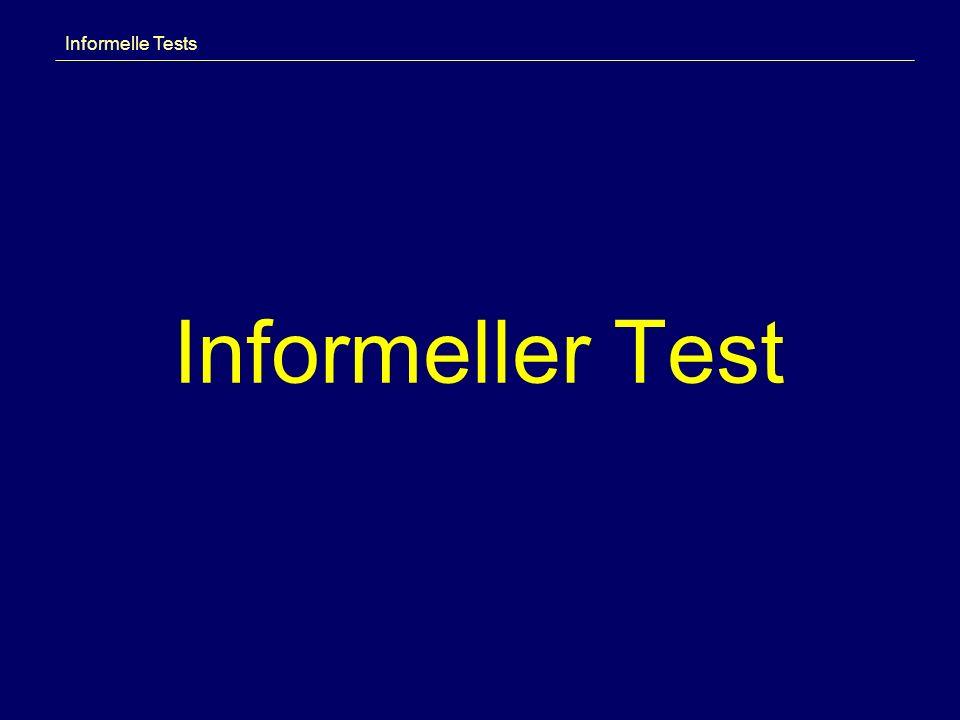 Informeller Test Informelle Tests