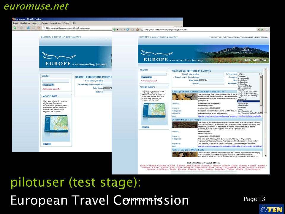 euromuse.net Page 13 euromuse.net pilotuser (test stage): European Travel Commission