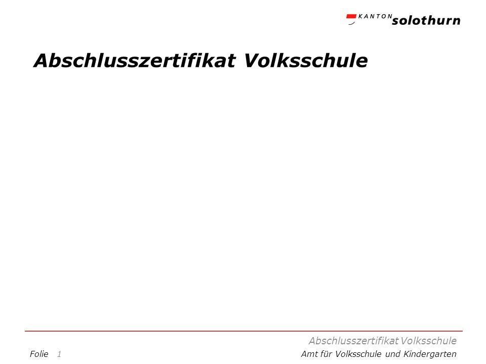 FolieAmt für Volksschule und Kindergarten Abschlusszertifikat Volksschule 1