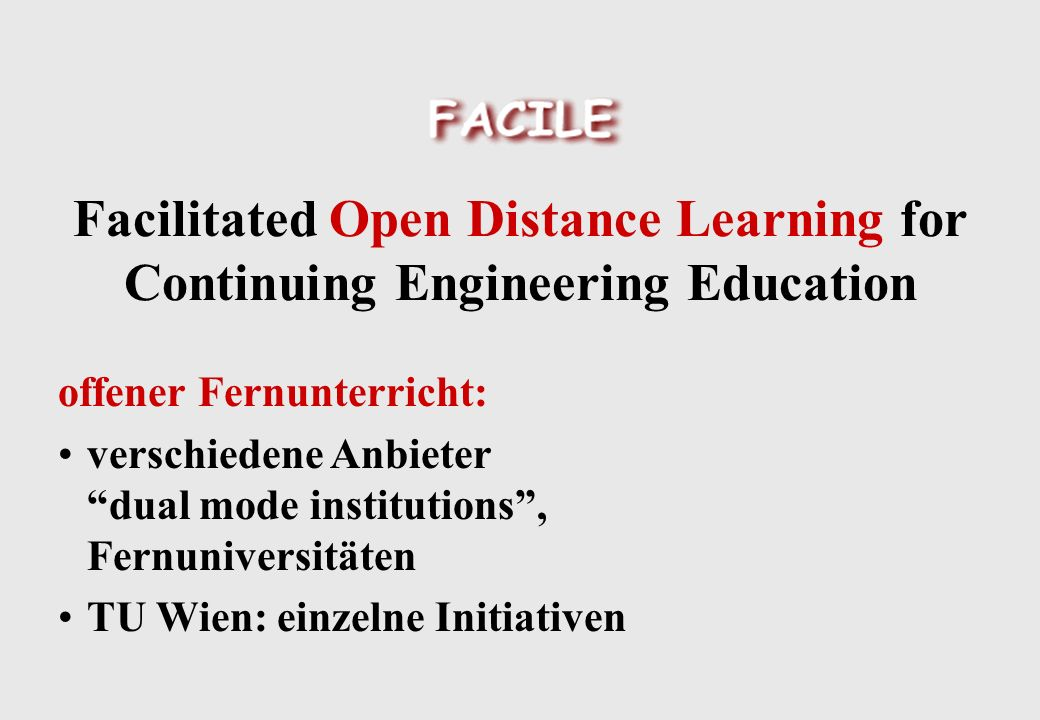Facilitated Learning entdeckendes Lernen: selber bzw.