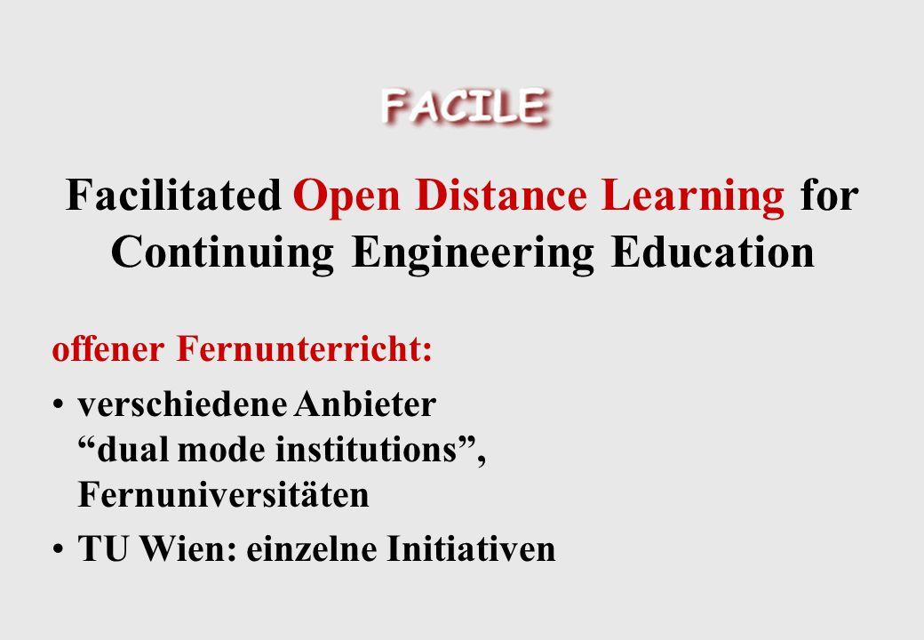 offener Fernunterricht: verschiedene Anbieter dual mode institutions, Fernuniversitäten TU Wien: einzelne Initiativen
