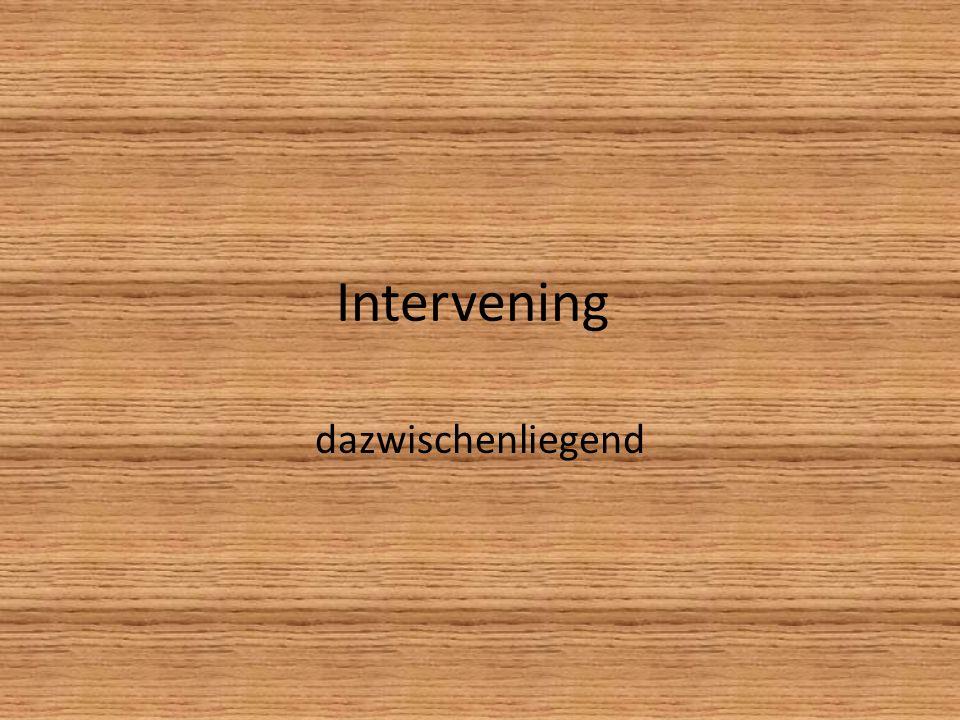 Intervening dazwischenliegend