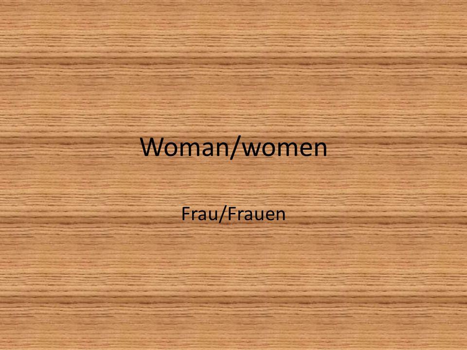 Woman/women Frau/Frauen