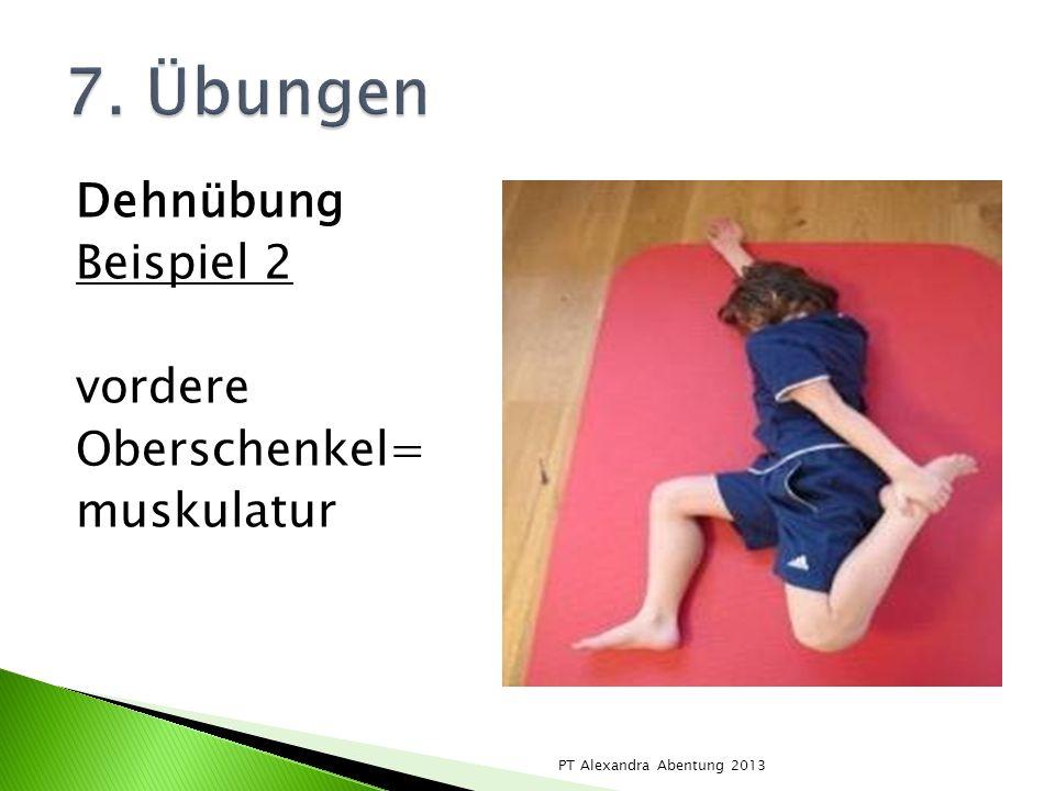 Dehnübung Beispiel 2 vordere Oberschenkel= muskulatur PT Alexandra Abentung 2013