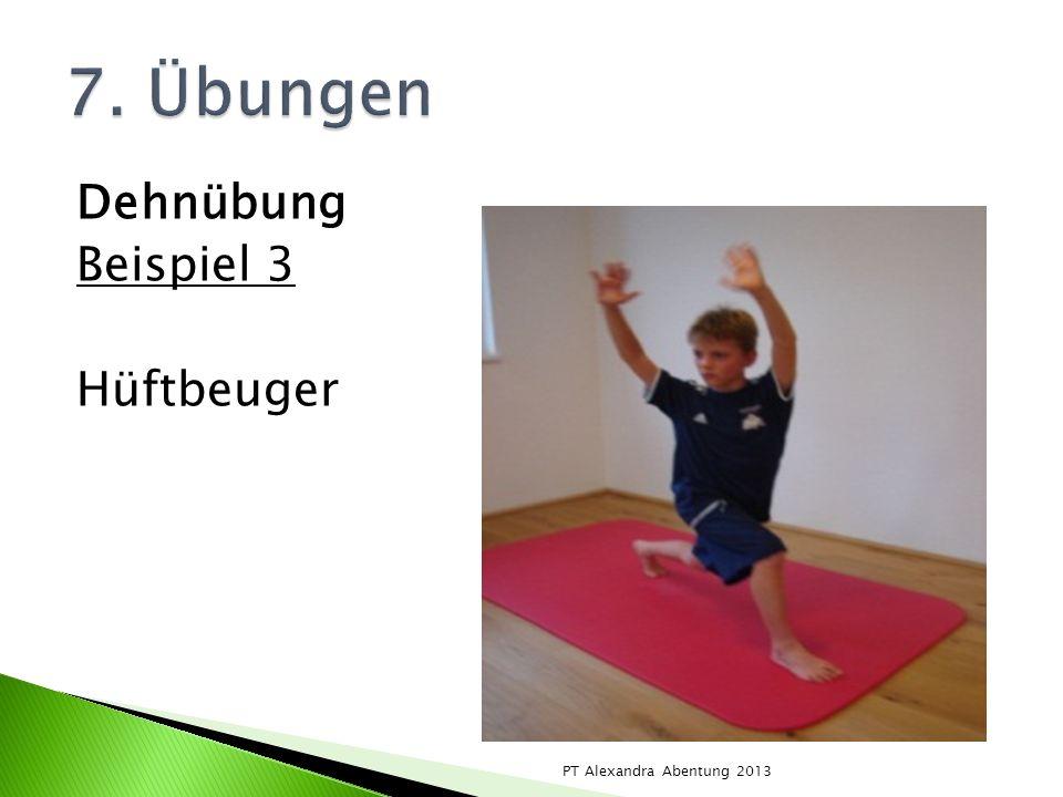 Dehnübung Beispiel 3 Hüftbeuger PT Alexandra Abentung 2013
