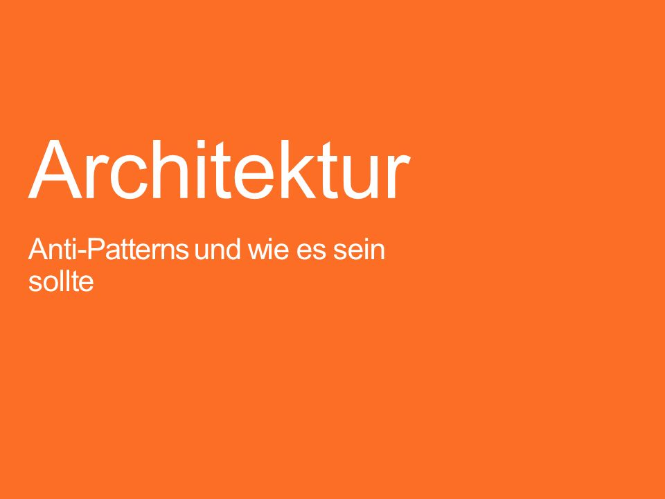 Anti-Patterns Redundanzen UI-Componenten (z.B.
