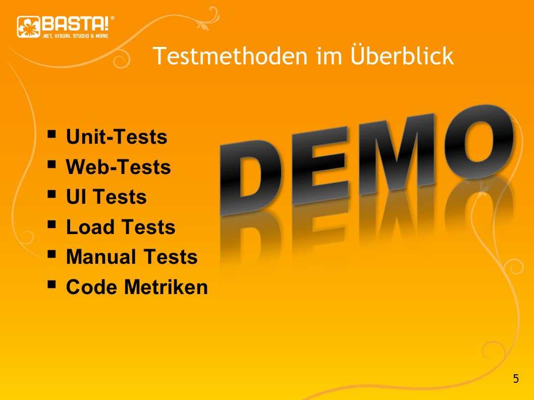 5 Testmethoden im Überblick Unit-Tests Web-Tests UI Tests Load Tests Manual Tests Code Metriken