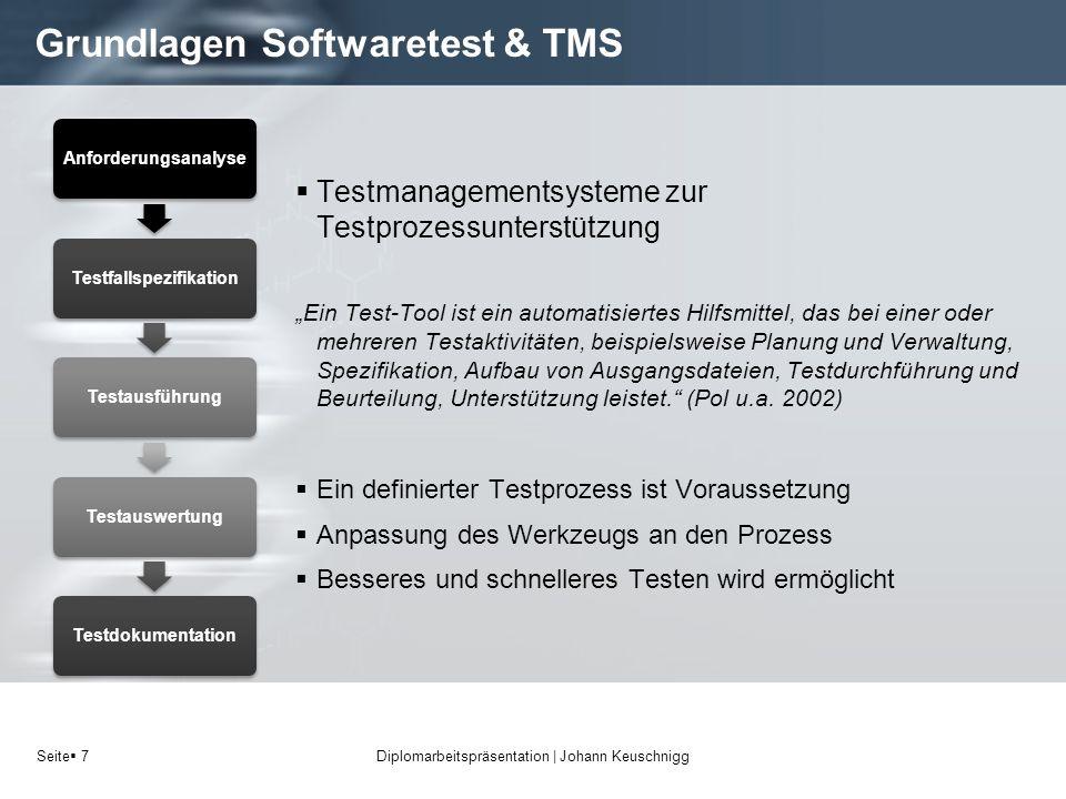 Seite 7 Grundlagen Softwaretest & TMS Testmanagementsysteme zur Testprozessunterstützung Ein Test-Tool ist ein automatisiertes Hilfsmittel, das bei ei