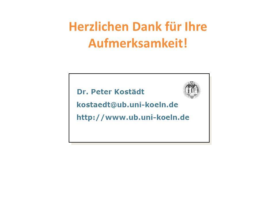 Herzlichen Dank für Ihre Aufmerksamkeit! Dr. Peter Kostädt kostaedt@hbz-nrw.de http.www.digibib.net Dr. Peter Kostädt kostaedt@ub.uni-koeln.de http://