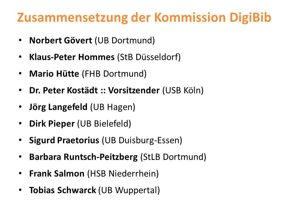 Zusammensetzung der Kommission DigiBib Norbert Gövert (UB Dortmund) Klaus-Peter Hommes (StB Düsseldorf) Mario Hütte (FHB Dortmund) Dr. Peter Kostädt :