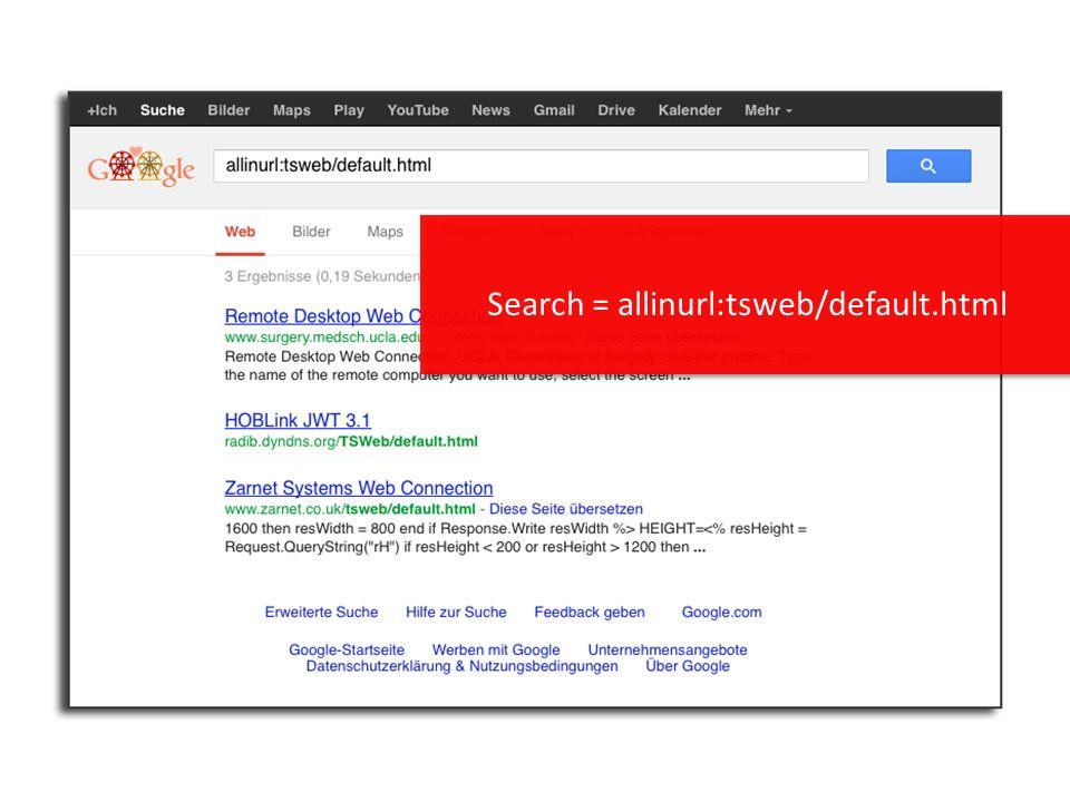 Search = allinurl:tsweb/default.html