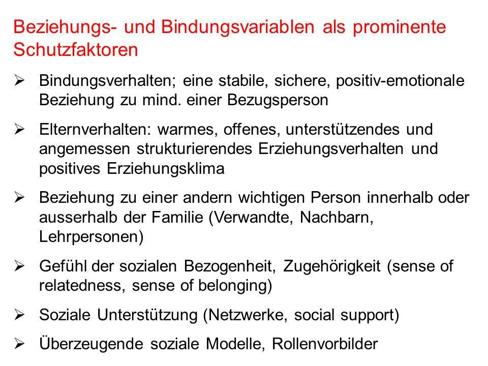 Bindungssicherheit und Lebenskompetenzen 1.Beziehungsfähigkeit 2.
