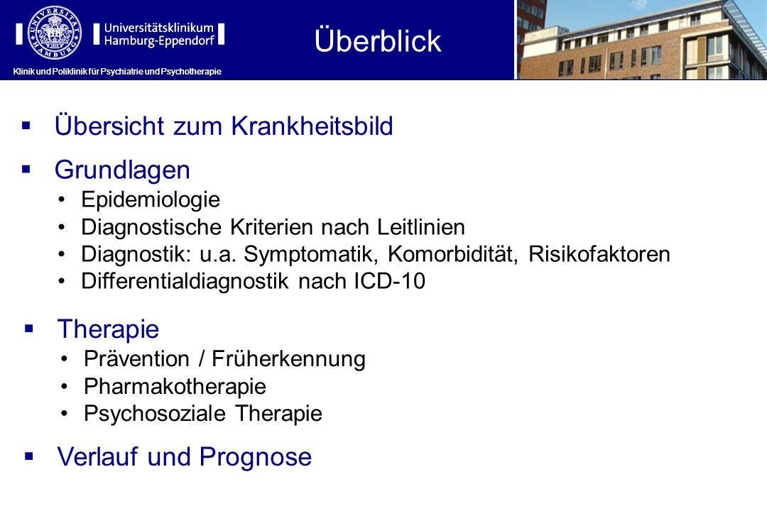 Klinik und Poliklinik für Psychiatrie und Psychotherapie Psychosoziale Therapie Klinik und Poliklinik für Psychiatrie und Psychotherapie