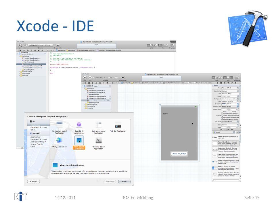 Xcode - IDE 14.12.2011iOS-EntwicklungSeite 19