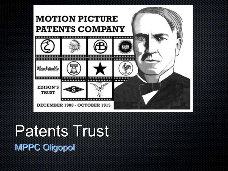 Patents Trust MPPC Oligopol