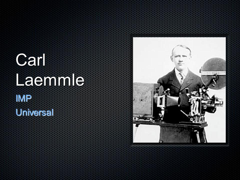 Carl Laemmle IMPUniversal