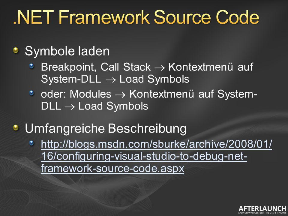 Symbole laden Breakpoint, Call Stack Kontextmenü auf System-DLL Load Symbols oder: Modules Kontextmenü auf System- DLL Load Symbols Umfangreiche Besch