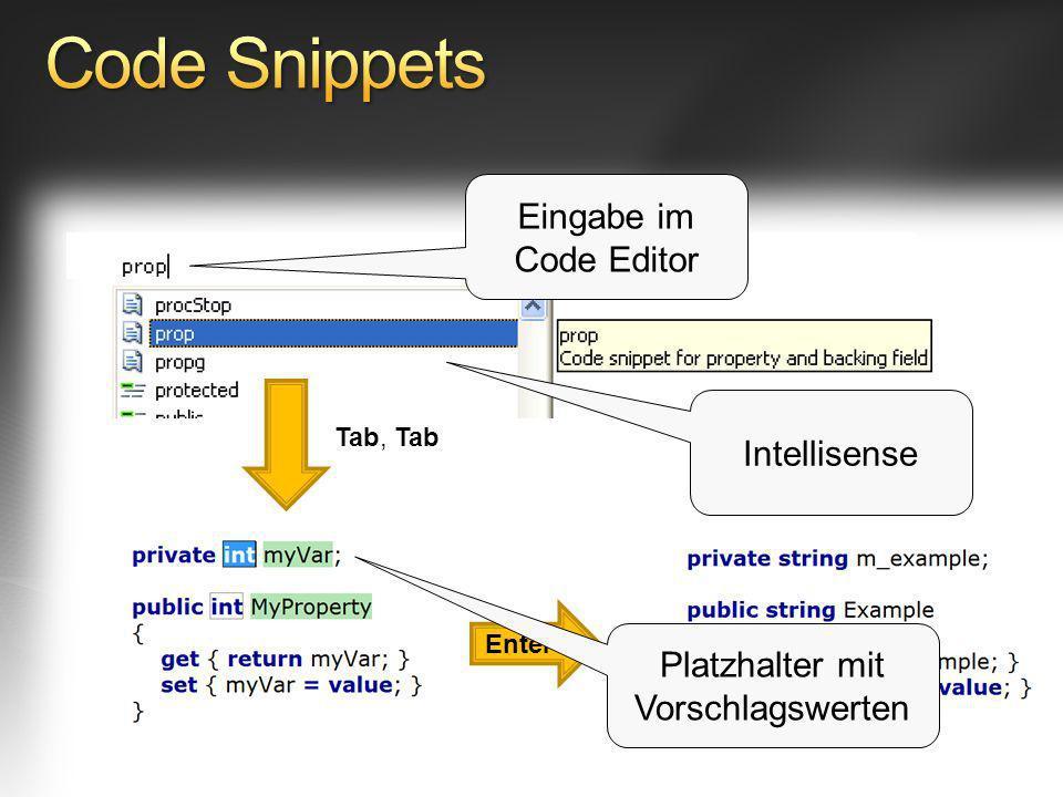 Tab, Tab Enter Eingabe im Code Editor Intellisense Platzhalter mit Vorschlagswerten