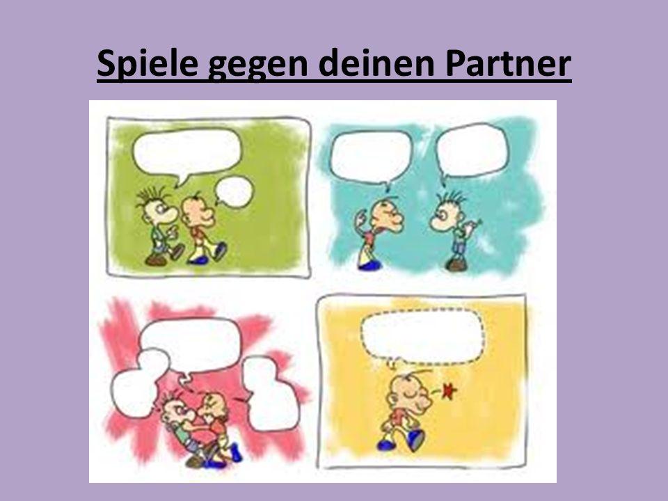 Spiele gegen deinen Partner