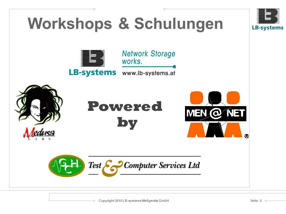 Copyright 2010 LB-systems Meßgeräte GmbHSeite 2 Workshops & Schulungen Powered by