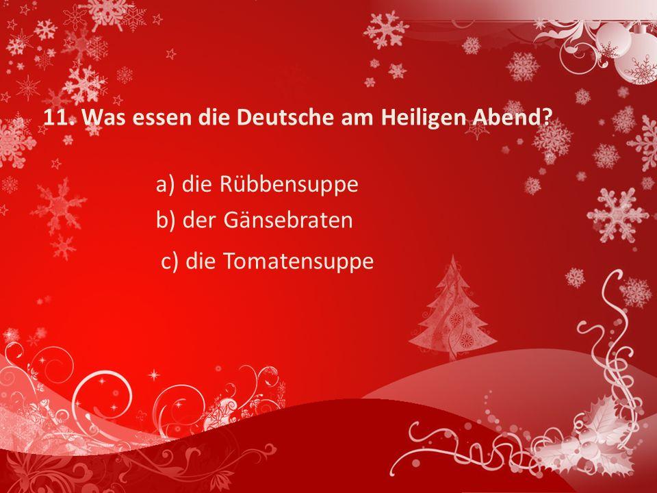 11.Was essen die Deutsche am Heiligen Abend.