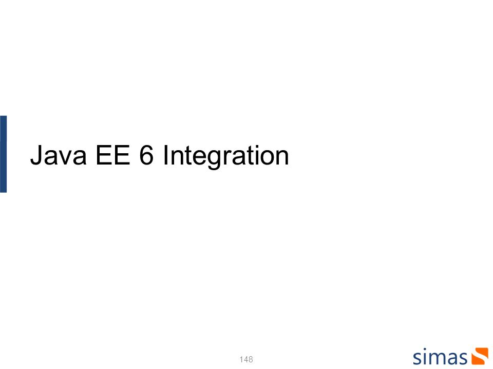148 Java EE 6 Integration