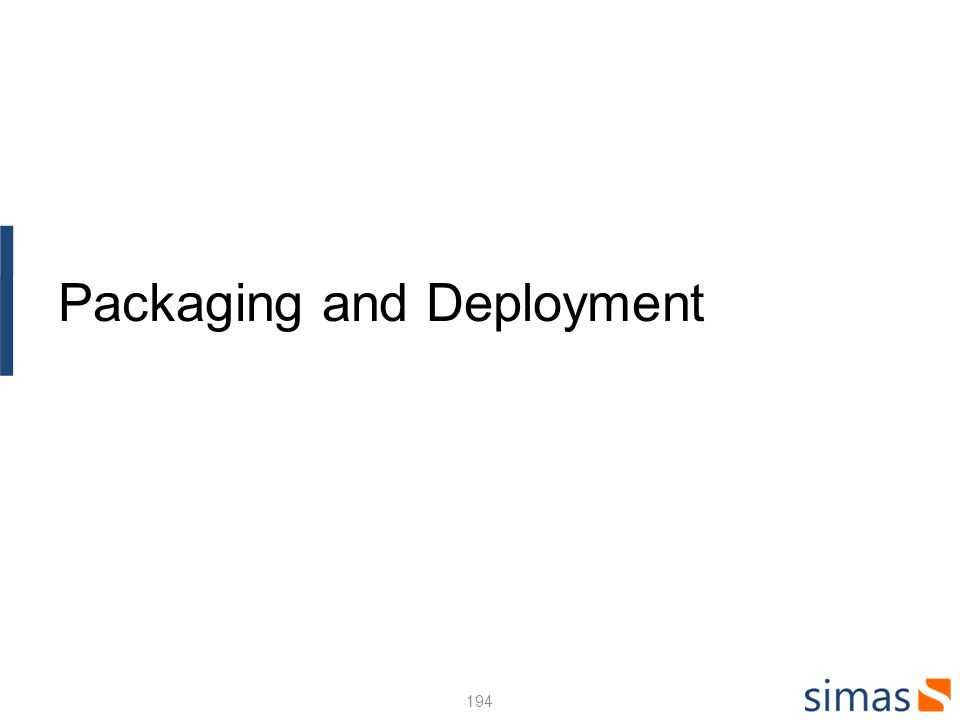194 Packaging and Deployment
